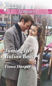 Taming Her Italian Boss