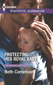 Protecting her royal baby cover image