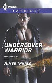 Undercover Warrior