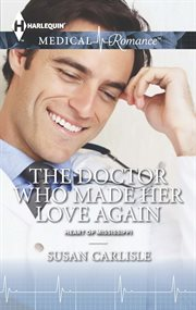 The doctor who made her love again cover image
