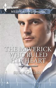 The maverick who ruled her heart cover image