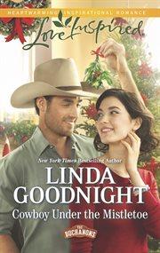 Cowboy under the mistletoe cover image