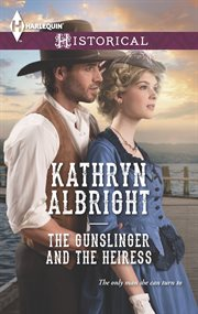 The gunslinger and the heiress cover image