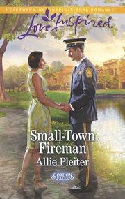 Small-town Fireman