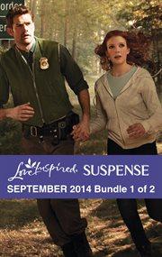 Love inspired suspense. Bundle 1 of 2, September 2014 cover image