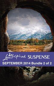 Love inspired suspense. September 2014 cover image