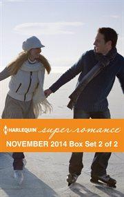 Harlequin Superromance November 2014. Box set 2 of 2 cover image