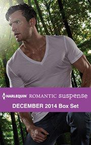 Harlequin Romantic Suspense December 2014
