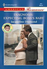 Diagnosis : Expecting the Boss's Baby cover image