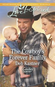 The cowboy's forever family cover image