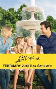 Harlequin Love inspired February 2015. Box set 2 of 2 cover image