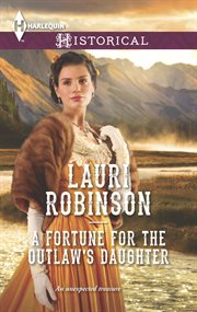 A fortune for the outlaw's daughter cover image