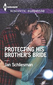 Protecting his brother's bride cover image