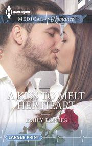 Kiss to Melt Her Heart