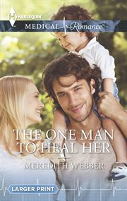 One Man to Heal Her