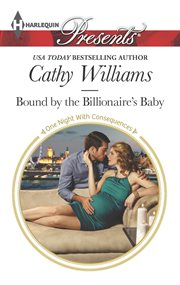 Bound by the billionaire's baby cover image
