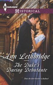 The Duke's daring debutante cover image