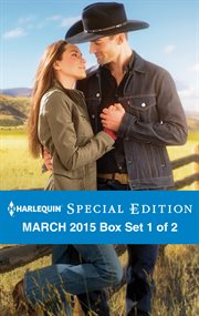 Harlequin special edition March 2015. Box Set 1 of 2 cover image