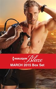 Harlequin blaze March 2015 box set ; : Search and seduce ; Under the surface ; Anywhere with you ; Pulled under cover image