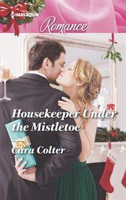 Housekeeper under the mistletoe cover image
