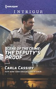 Scene of the crime : the deputy's proof cover image