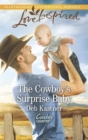 The cowboy's surprise baby cover image