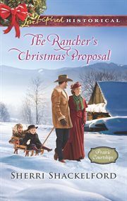 The rancher's Christmas proposal cover image