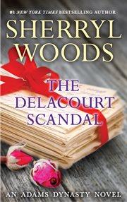 Delacourt Scandal