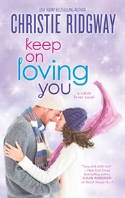 Keep on loving you cover image