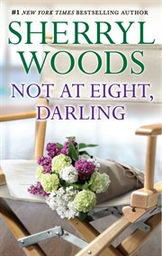 Not at eight, darling cover image