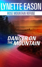 Danger on the mountain cover image