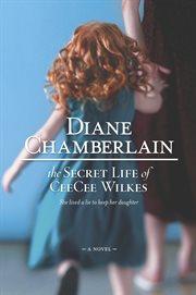 Secret Life of Ceecee Wilkes