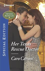 Her Texas rescue Doctor cover image