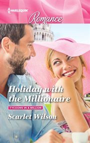 Holiday with the millionaire cover image