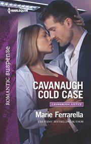 Cavanaugh cold case cover image