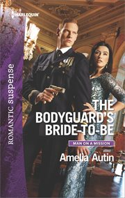 The Bodyguard's Bride-to-Be cover image