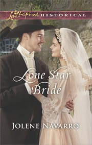 Lone star bride. An Inspirational Novel cover image