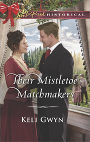 Their mistletoe matchmakers cover image