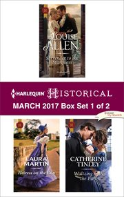 Harlequin historical March 2017, box set 1 of 2 cover image