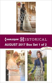 Harlequin historical August 2017 : Marrying his Cinderella countess ; A ring for the pregnant debutante ; The governess heiress. Box set 1 of 2 cover image
