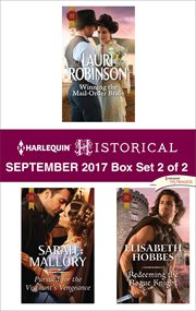 Harlequin historical September 2017 : Winning the mail-order bride ; Pursued for the viscount's vengeance ; Redeeming the rogue knight. Box set 2 of 2 cover image