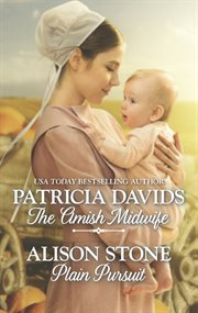 The Amish midwife ; : Plain pursuit cover image