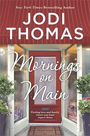 Mornings on main : a small-town Texas novel cover image