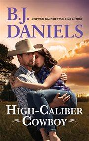 High-caliber cowboy cover image