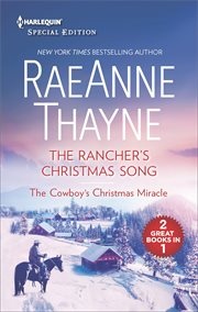 The rancher's Christmas song ; : & The cowboy's Christmas miracle cover image