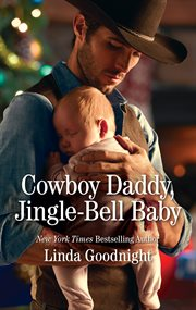 Cowboy daddy, jingle-bell baby cover image