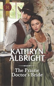 The prairie doctor's bride cover image
