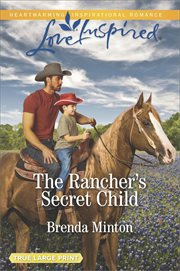 The rancher's secret child cover image