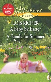 A Baby by Easter ; : A Family for Summer cover image