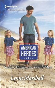 Soldier, handyman, family man cover image